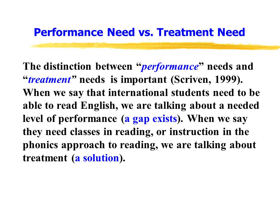 Performance Need vs.