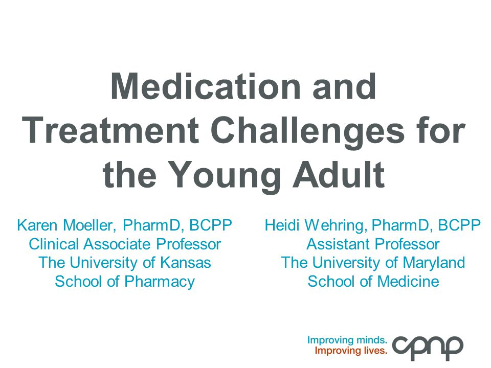Medication Challenges Drugs don't work in patients who don't take them. — C. Everett Koop, M.D