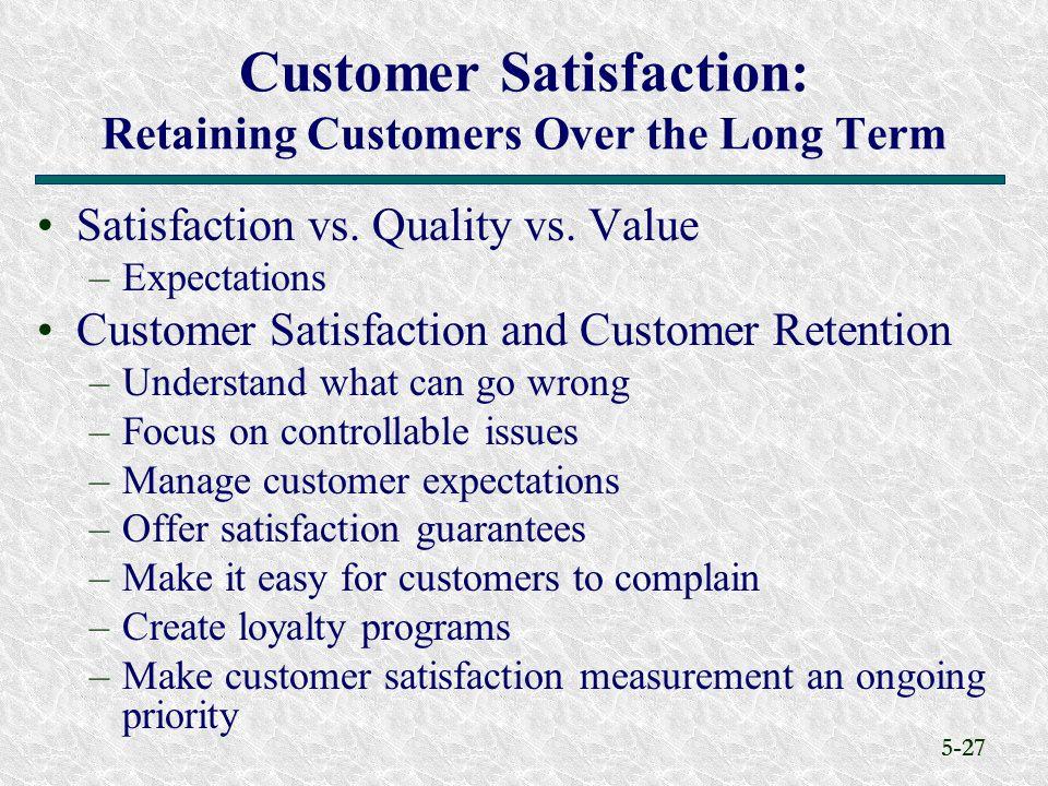 5-27 Satisfaction vs.Quality vs.