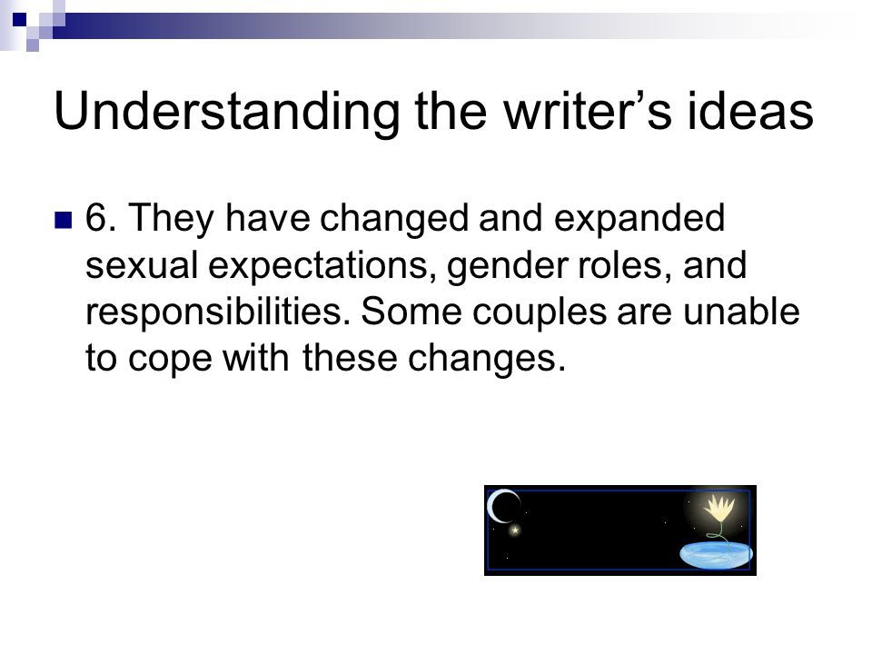 Understanding the writer's ideas 6.