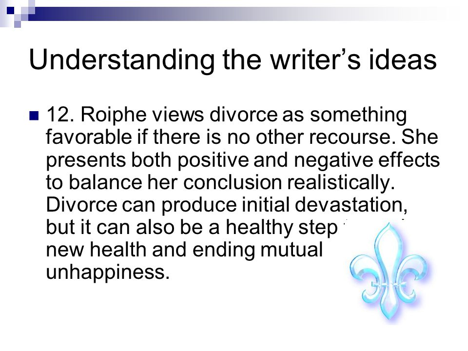 Understanding the writer's ideas 12.