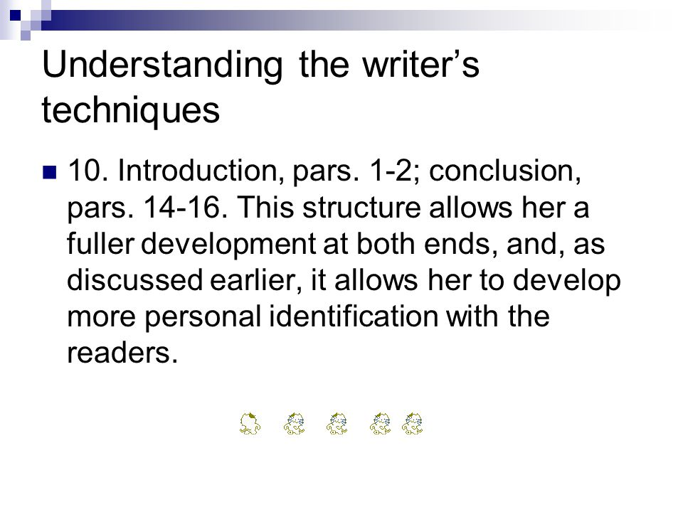 Understanding the writer's techniques 10. Introduction, pars.