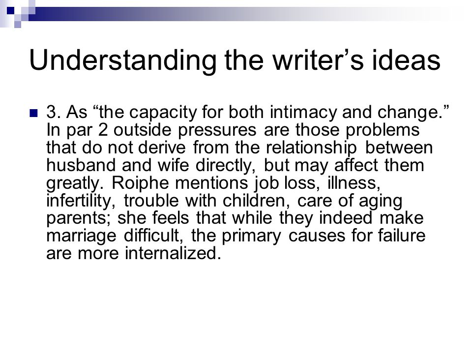 Understanding the writer's ideas 3.