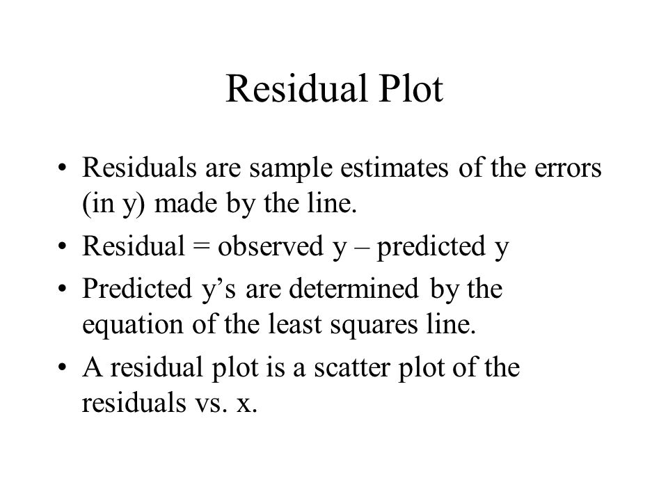 Examining Residual Plots A residual plot indicates that the conditions of homoscedastic mean zero errors if the points appear randomly scattered with a constant spread in the y direction.