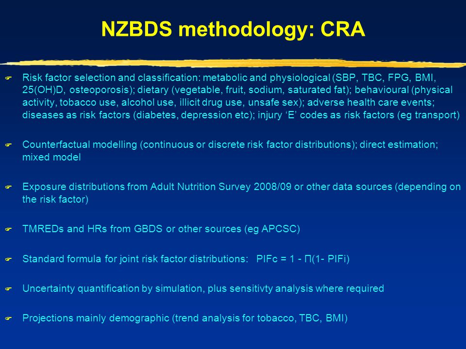 NZBDS methodology: CRA  Risk factor selection and classification: metabolic and physiological (SBP, TBC, FPG, BMI, 25(OH)D, osteoporosis); dietary (v
