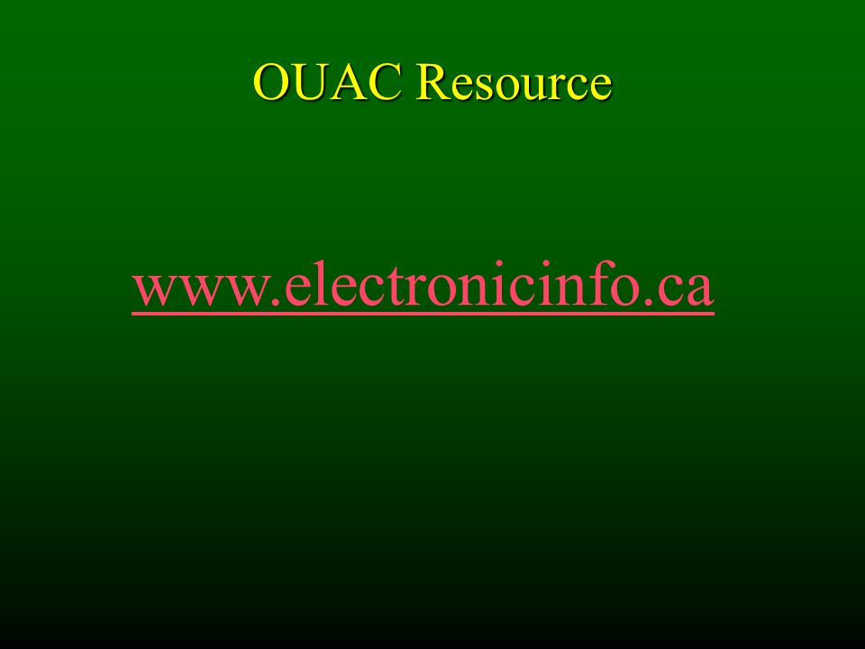 OUAC Resource www.electronicinfo.ca