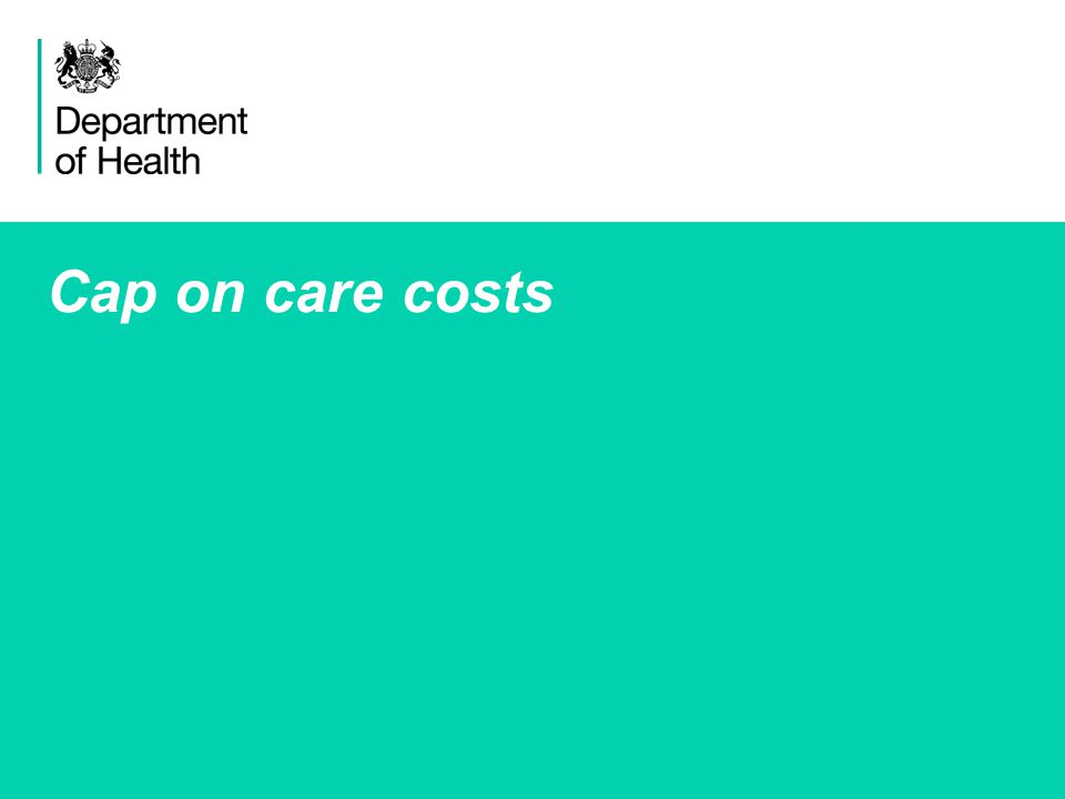 3 Cap on care costs