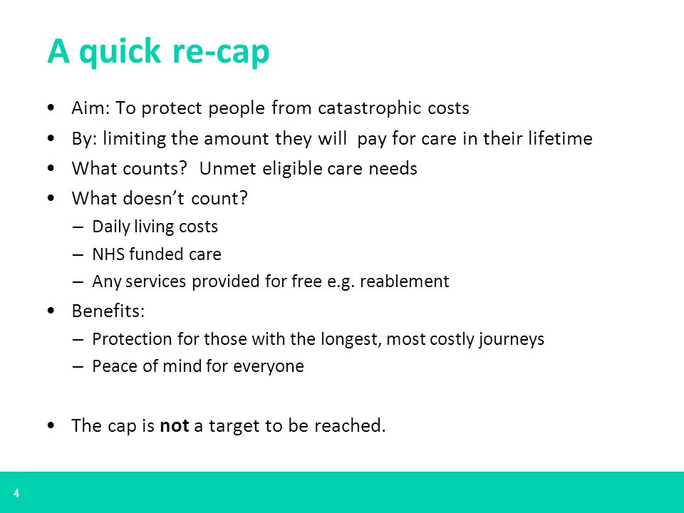 4 A quick re-cap Aim: To protect people from catastrophic costs By: limiting the amount they will pay for care in their lifetime What counts.