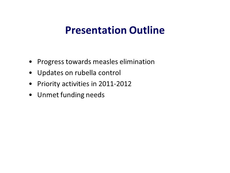 Measles Cases, by Province Viet Nam 2010-11* * Data from surveillance reports through March 2011 Jan-Nov 2010 Dec 2011– Jan 2011 December 2010 January 2011 Laboratory Confirmed and Epi-Linked Measles Cases, by Month, Viet Nam 2010 – 2011*
