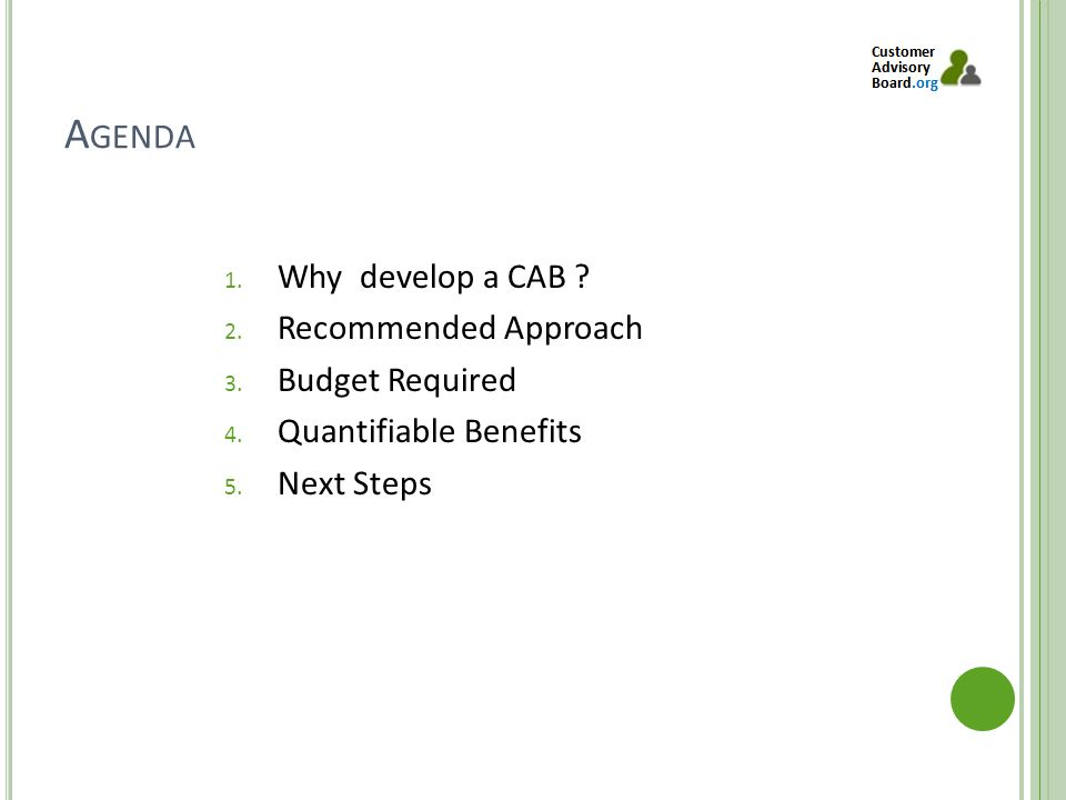 A GENDA 1. Why develop a CAB . 2. Recommended Approach 3.