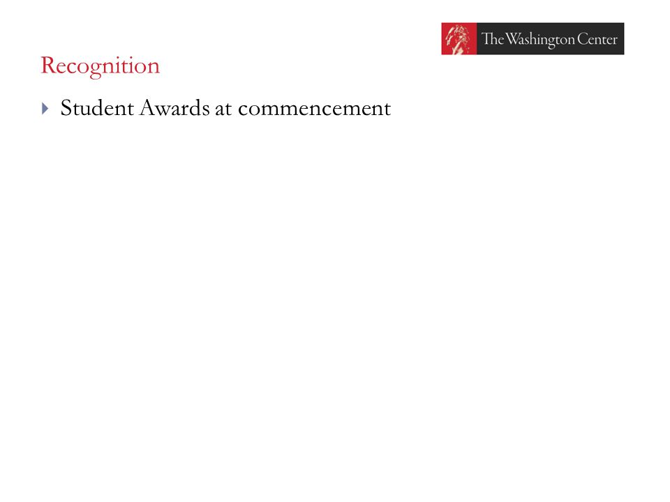 Recognition  Student Awards at commencement