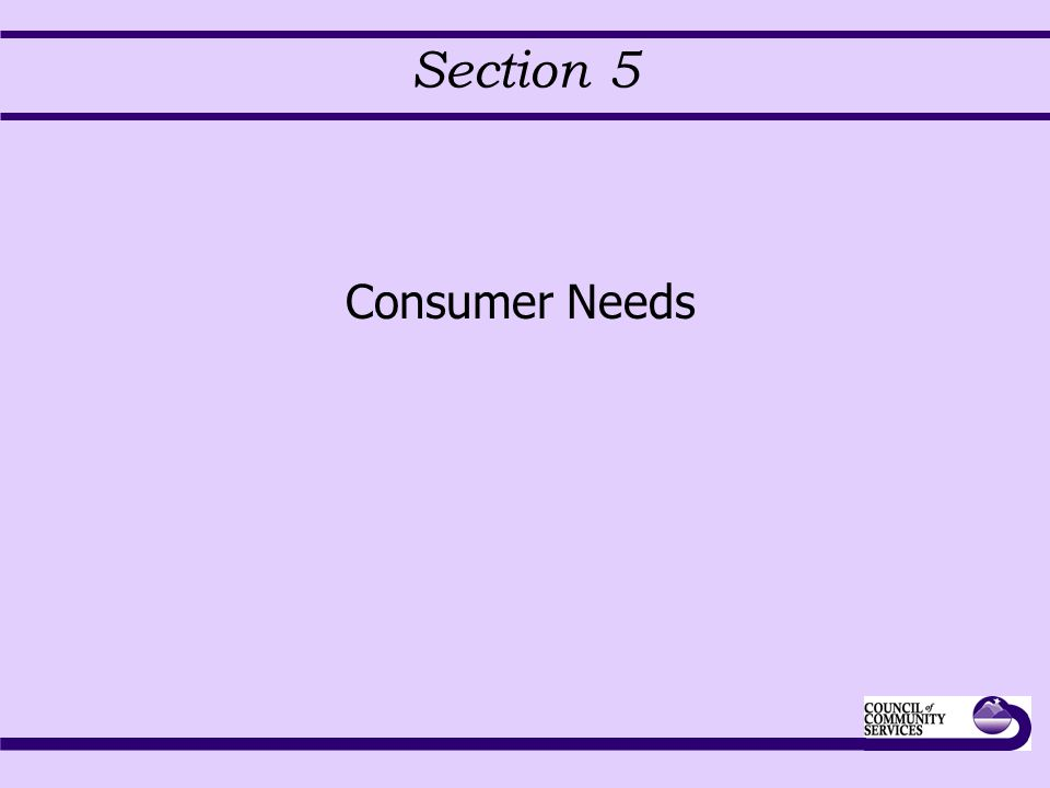 Section 5 Consumer Needs