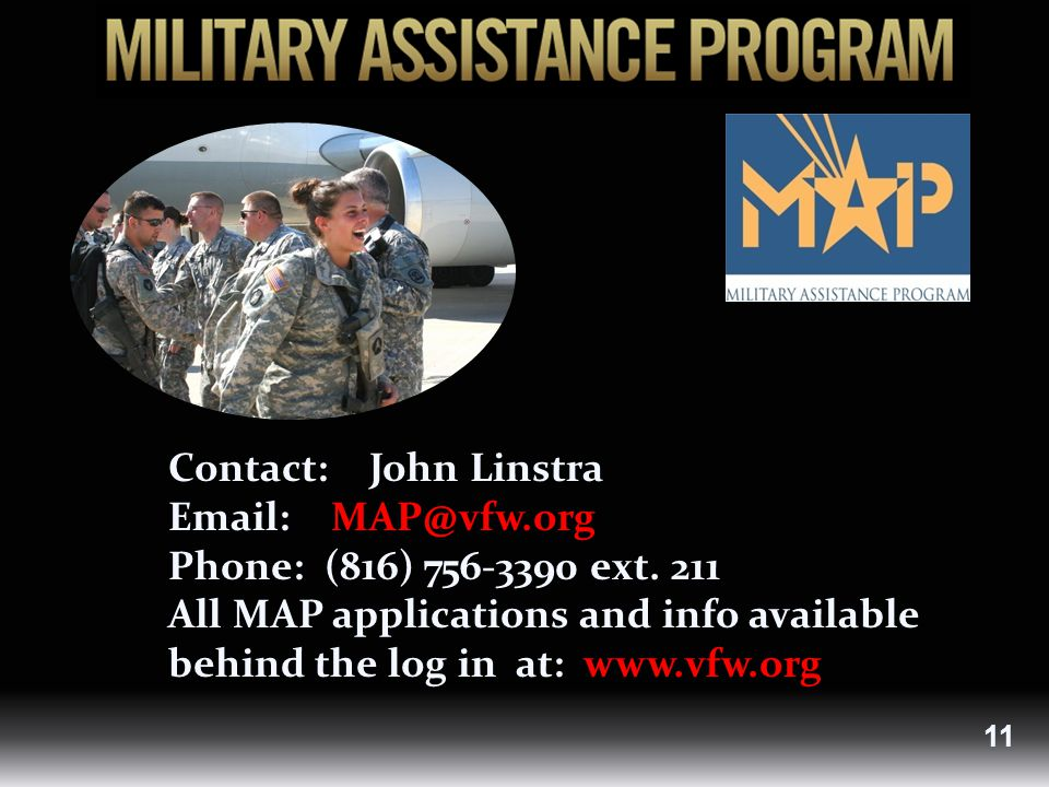 Contact: John Linstra Email: MAP@vfw.org Phone: (816) 756-3390 ext.