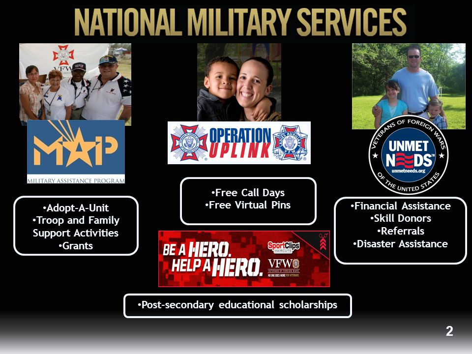 A DOPT -A-U NIT  Adopt-A-Unit enables VFW Posts and Auxiliaries to forge a connection with the local military community before, during and after deployment.