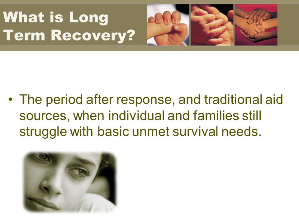 What is Long Term Recovery.