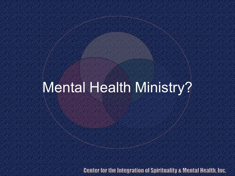 Mental Health Ministry?