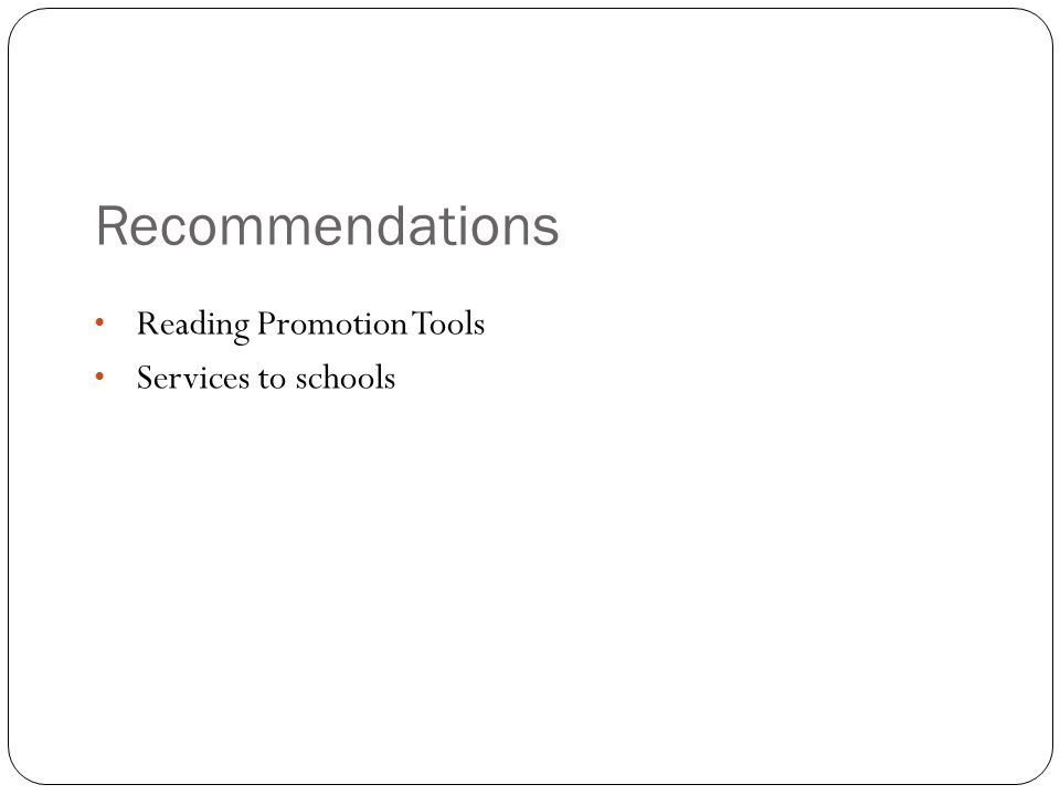Recommendations Reading Promotion Tools Services to schools