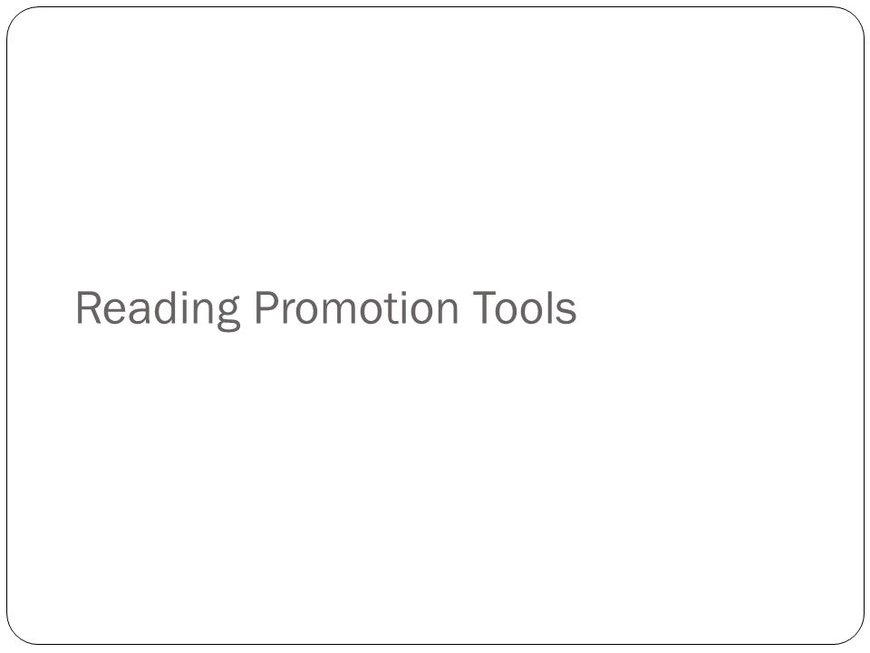 Reading Promotion Tools