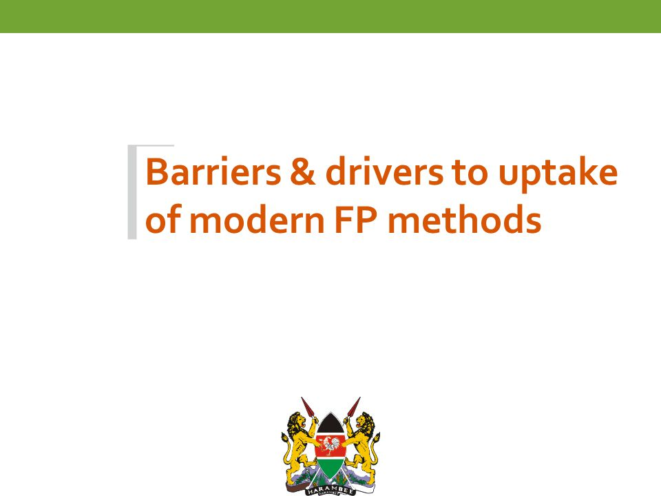 Barriers & drivers to uptake of modern FP methods