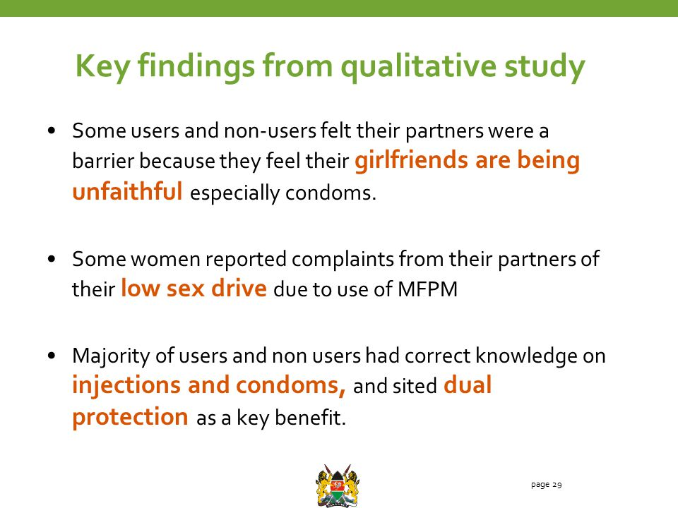 Some users and non-users felt their partners were a barrier because they feel their girlfriends are being unfaithful especially condoms.