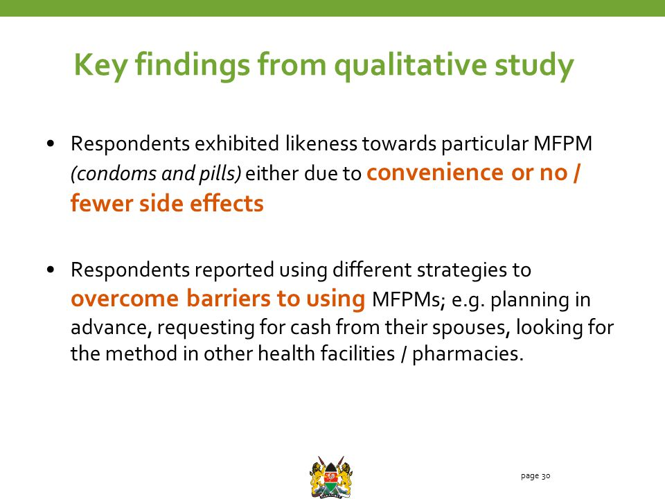 Respondents exhibited likeness towards particular MFPM (condoms and pills) either due to convenience or no / fewer side effects Respondents reported using different strategies to overcome barriers to using MFPMs; e.g.