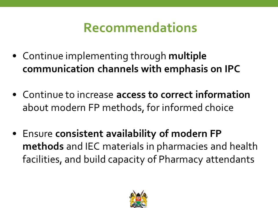 Continue implementing through multiple communication channels with emphasis on IPC Continue to increase access to correct information about modern FP