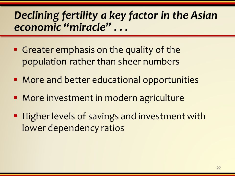 22 Declining fertility a key factor in the Asian economic miracle ...