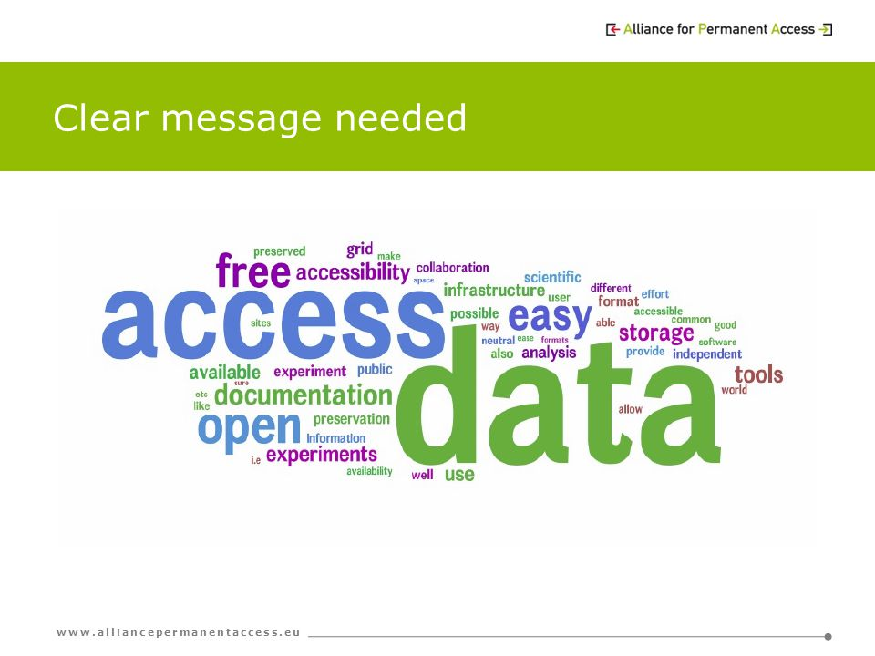 www.alliancepermanentaccess.eu Clear message needed