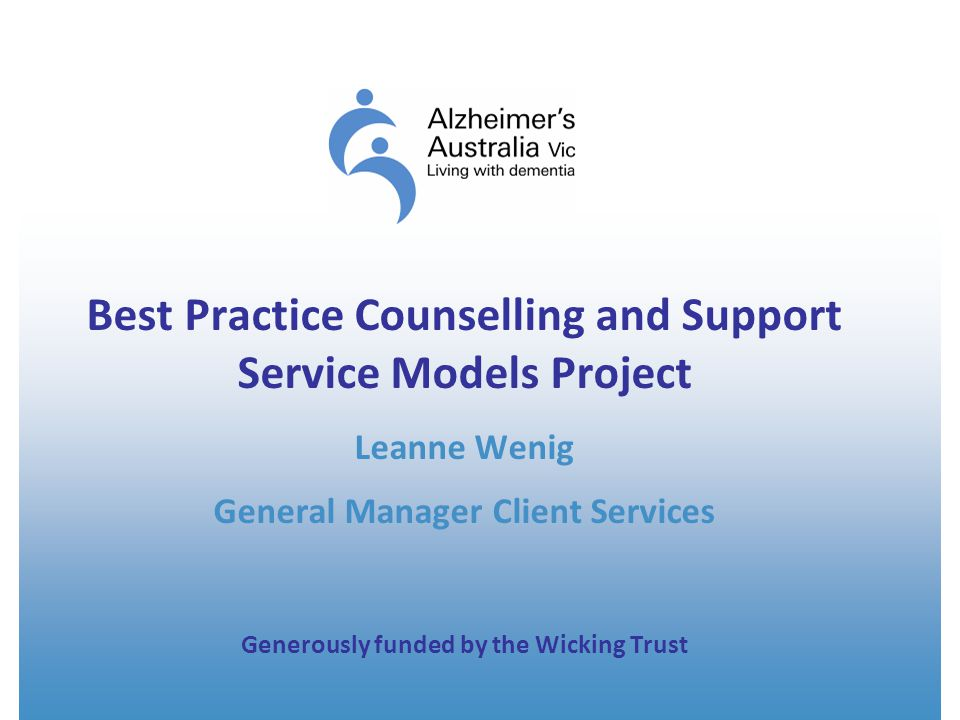 Background to the project Funding support from Governments: Funding increases to both Alzheimer's Australia Vic and the Cognitive Dementia and Memory Services have not kept pace with the rapidly increasing growth The increase in demand is due to : The ageing population A gradual de-stigmatisation of dementia (meaning more people are gradually coming forward earlier) More accurate earlier diagnosis The availability of some medications and treatments