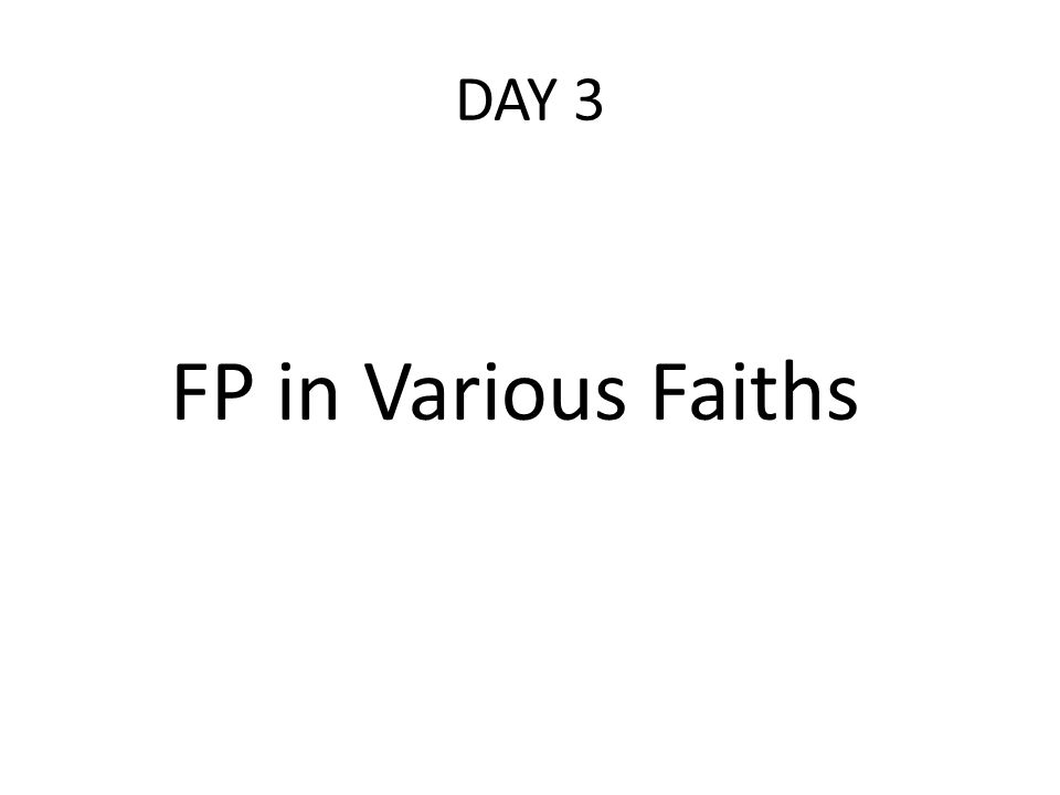 DAY 3 FP in Various Faiths