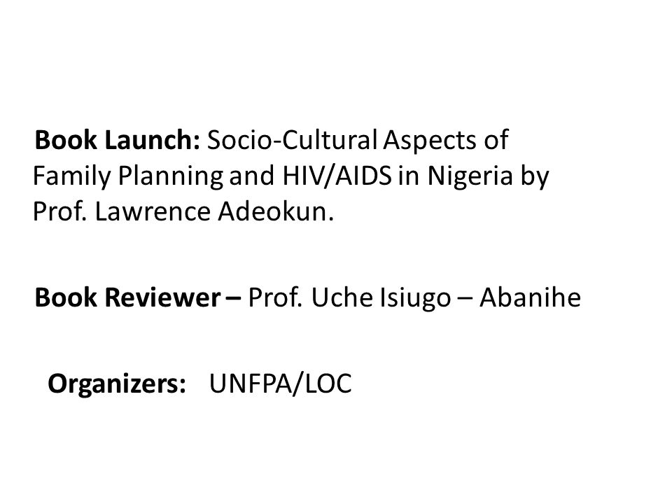 Book Launch: Socio-Cultural Aspects of Family Planning and HIV/AIDS in Nigeria by Prof.