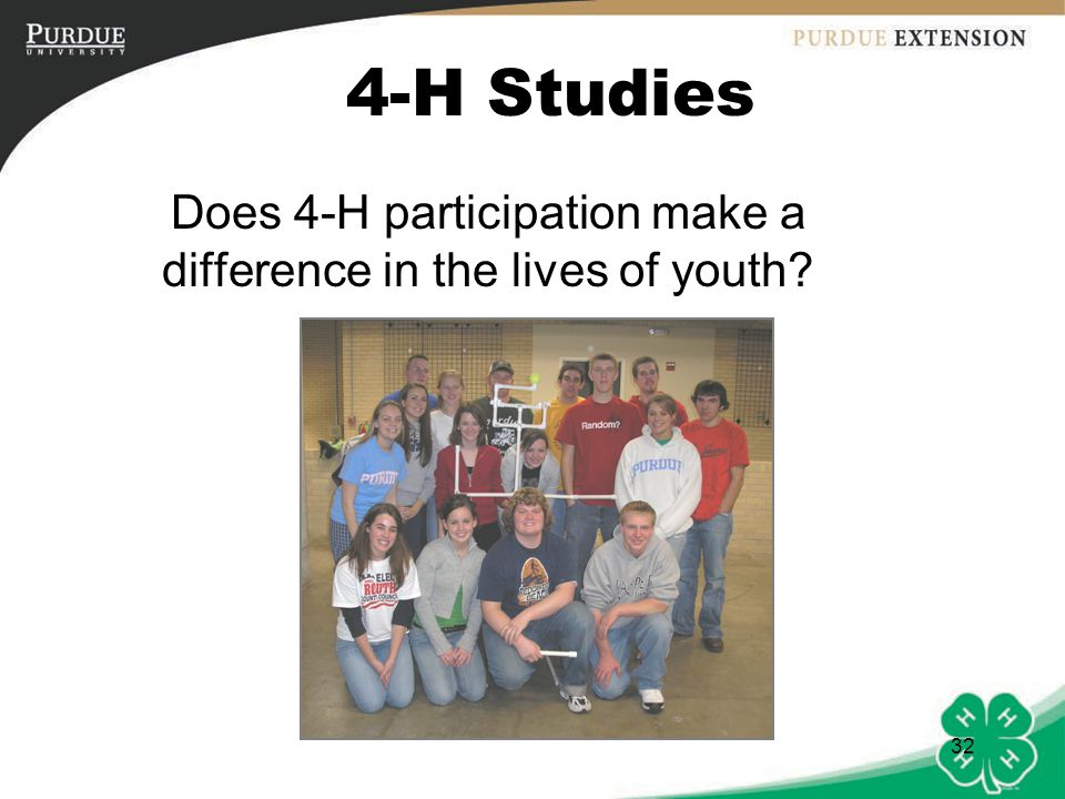 33 Oklahoma 4-H Alumni Survey Results Compared to what they learned in other youth development organizations, alumni reported they learned more from 4-H in the following life skill areas: –Record keeping –Public speaking –Healthy lifestyle choices –Learning to learn –Leadership