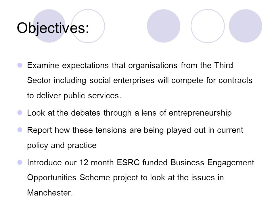 Objectives: Examine expectations that organisations from the Third Sector including social enterprises will compete for contracts to deliver public se