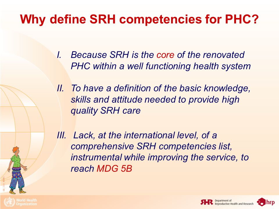 08_XXX_MM5 Why define SRH competencies for PHC.