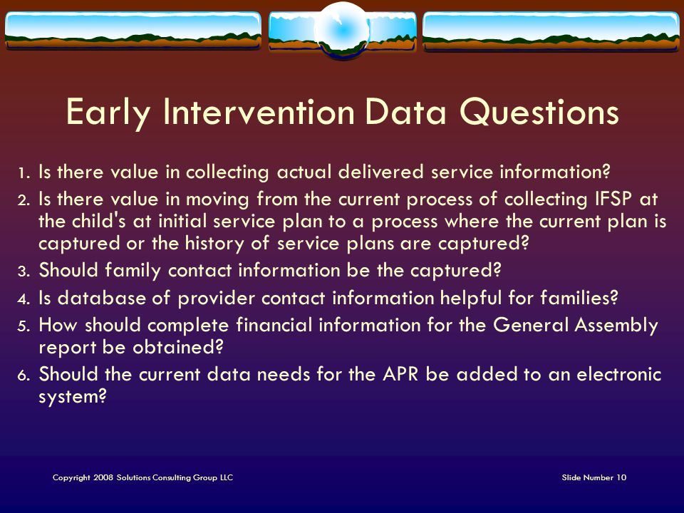 Early Intervention Data Questions 1.