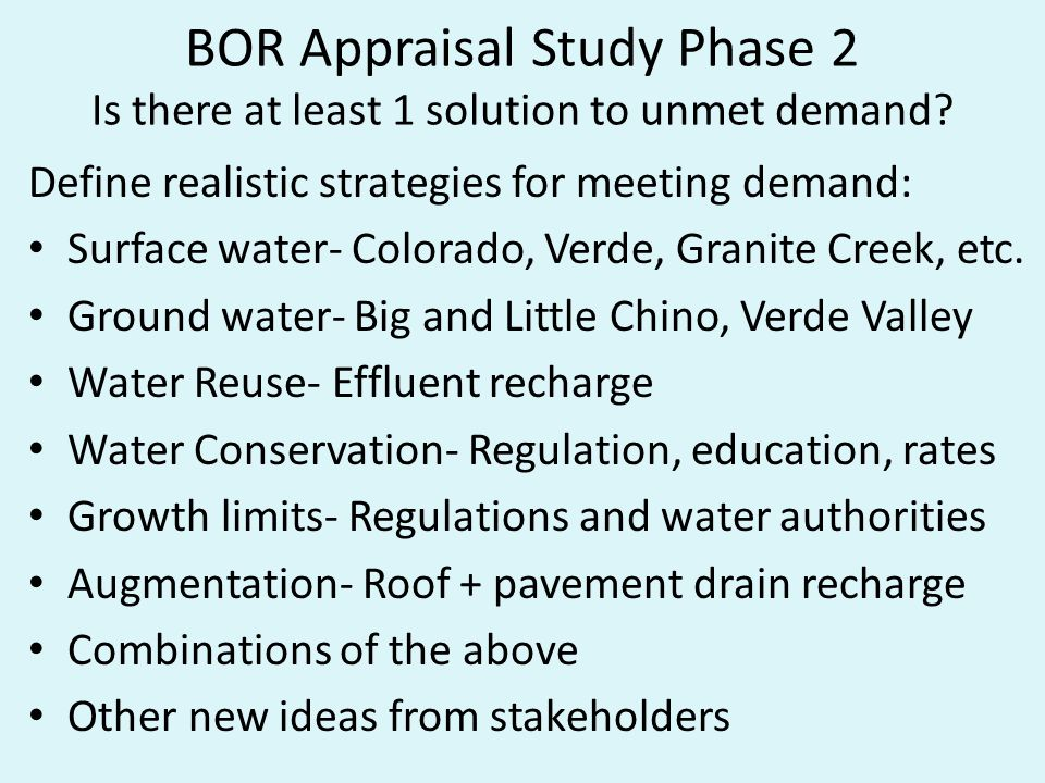 BOR Appraisal Study Phase 2 Is there at least 1 solution to unmet demand.