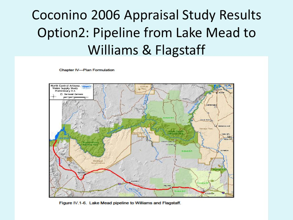 Coconino 2006 Appraisal Study Results Option2: Pipeline from Lake Mead to Williams & Flagstaff