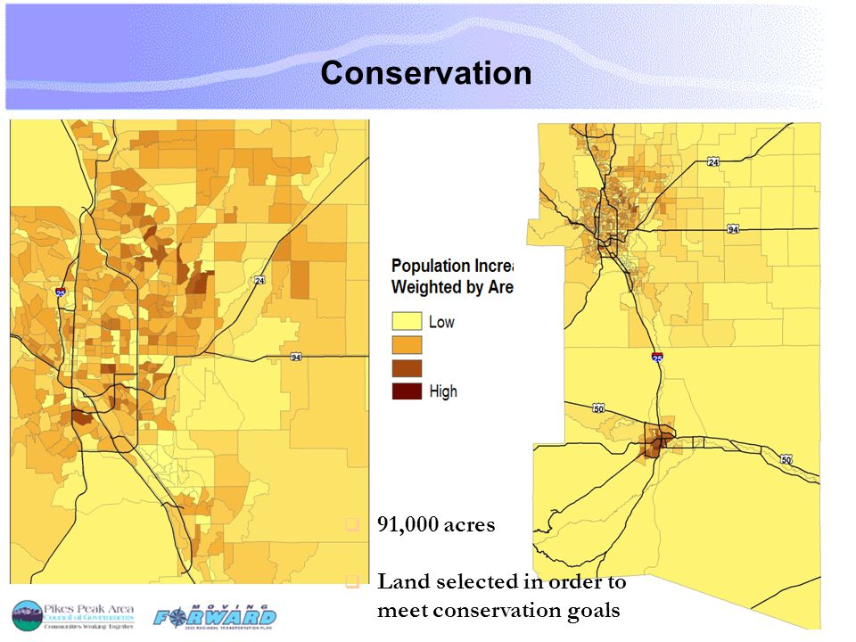 Conservation  91,000 acres  Land selected in order to meet conservation goals