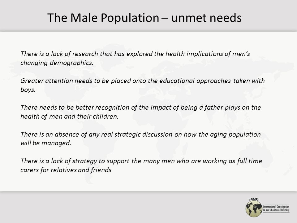 Health Status – unmet needs A notable feature from all the reports is the high level of premature death in men (for instance, 630,000 males, 300,000 females across the EU27 die during their working years – 15-64 years).