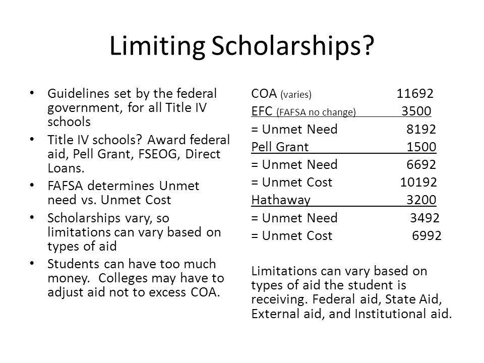 Limiting Scholarships.