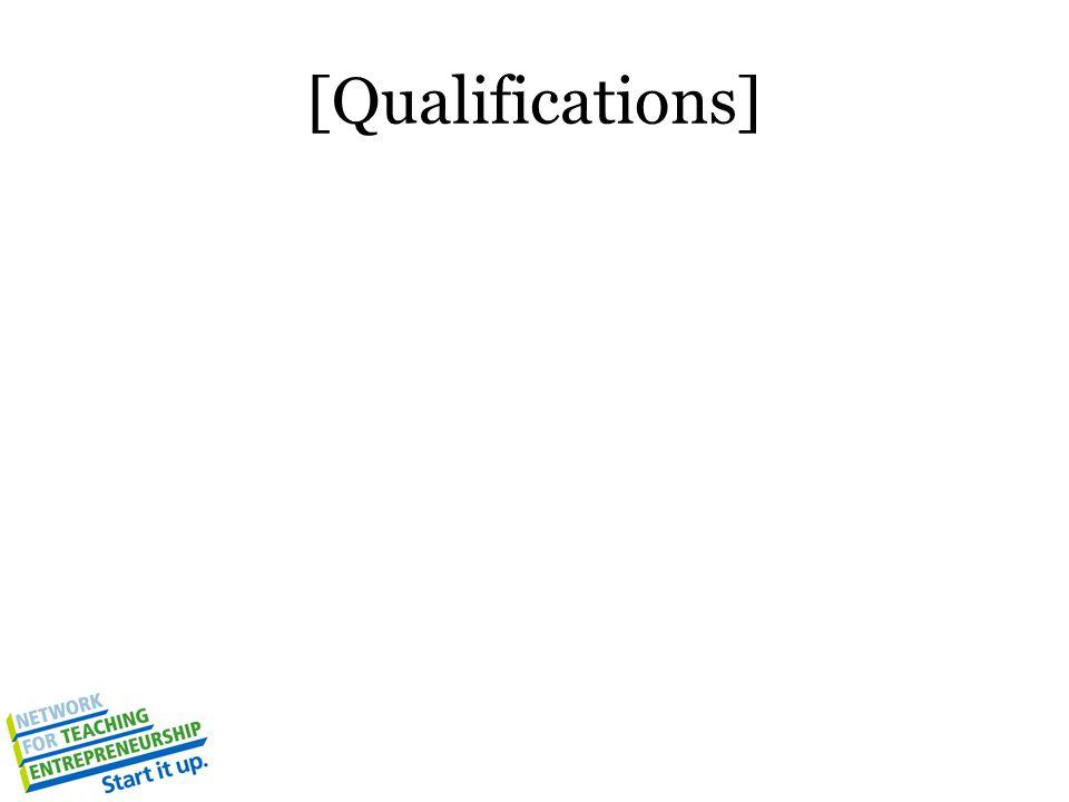 [Qualifications]