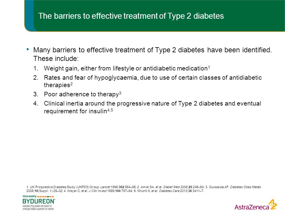 The barriers to effective treatment of Type 2 diabetes Many barriers to effective treatment of Type 2 diabetes have been identified.