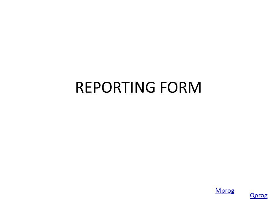 REPORTING FORM Mprog Qprog