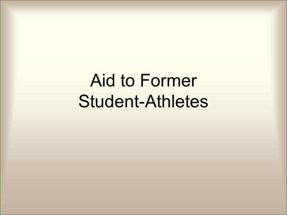 Aid to Former Student-Athletes
