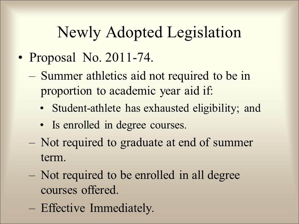 Newly Adopted Legislation Proposal No. 2011-74.