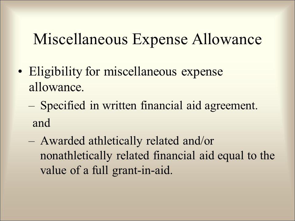 Miscellaneous Expense Allowance Eligibility for miscellaneous expense allowance.