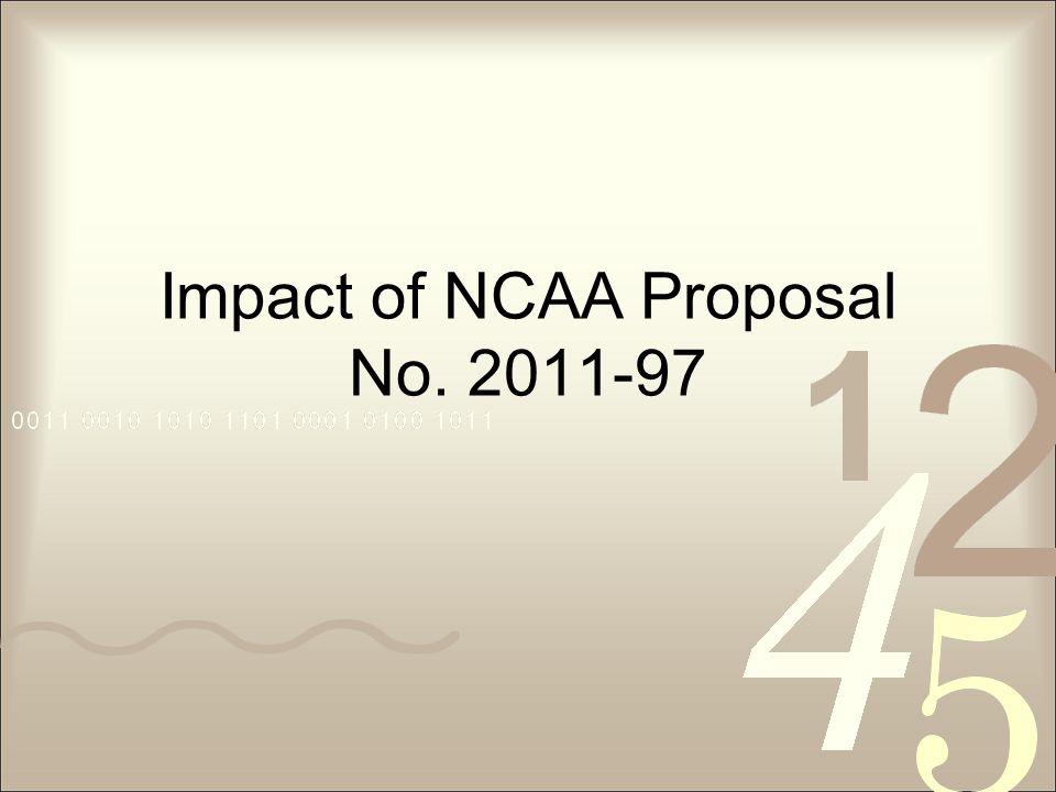 Impact of NCAA Proposal No. 2011-97