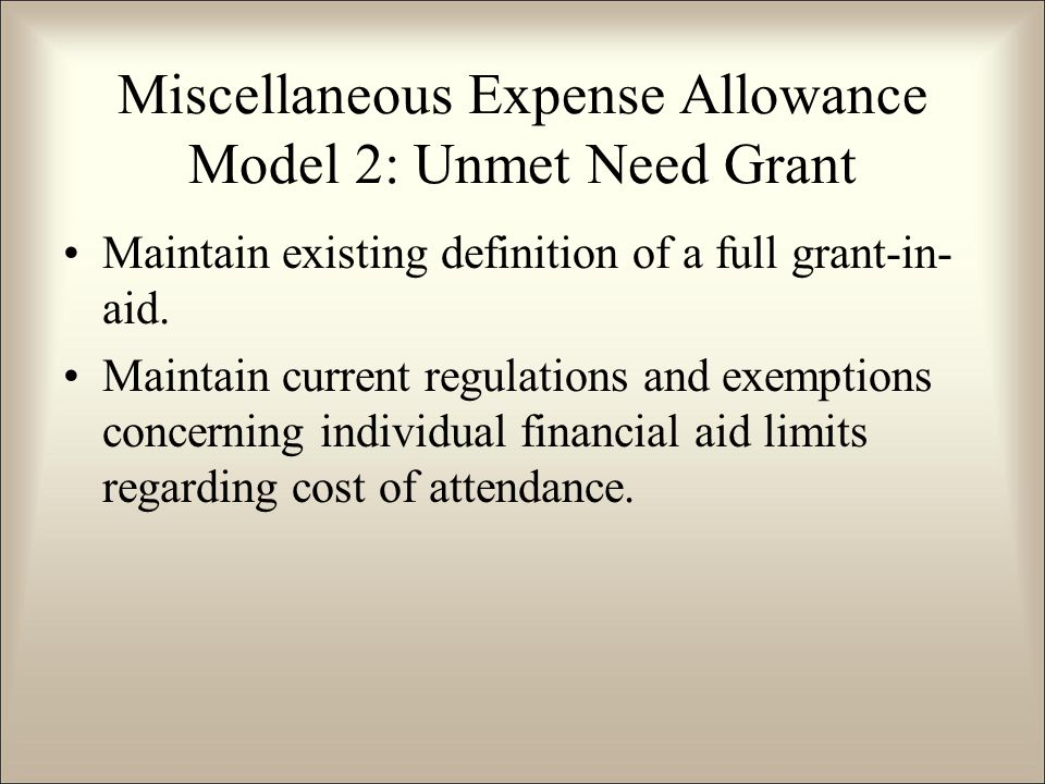 Maintain existing definition of a full grant-in- aid.