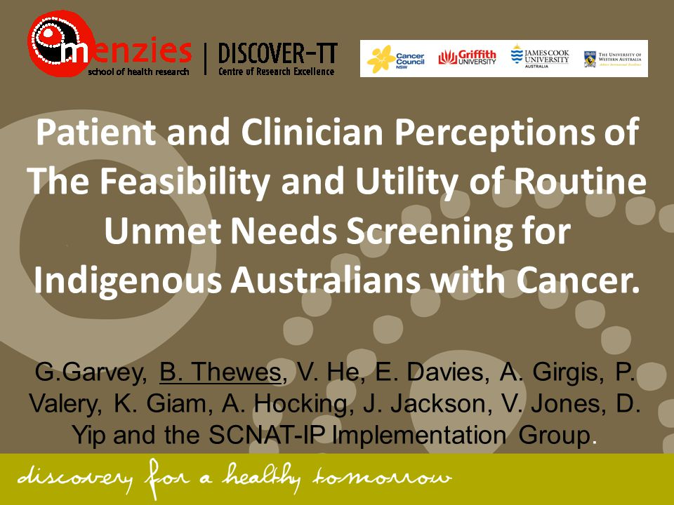 Patient and Clinician Perceptions of The Feasibility and Utility of Routine Unmet Needs Screening for Indigenous Australians with Cancer.