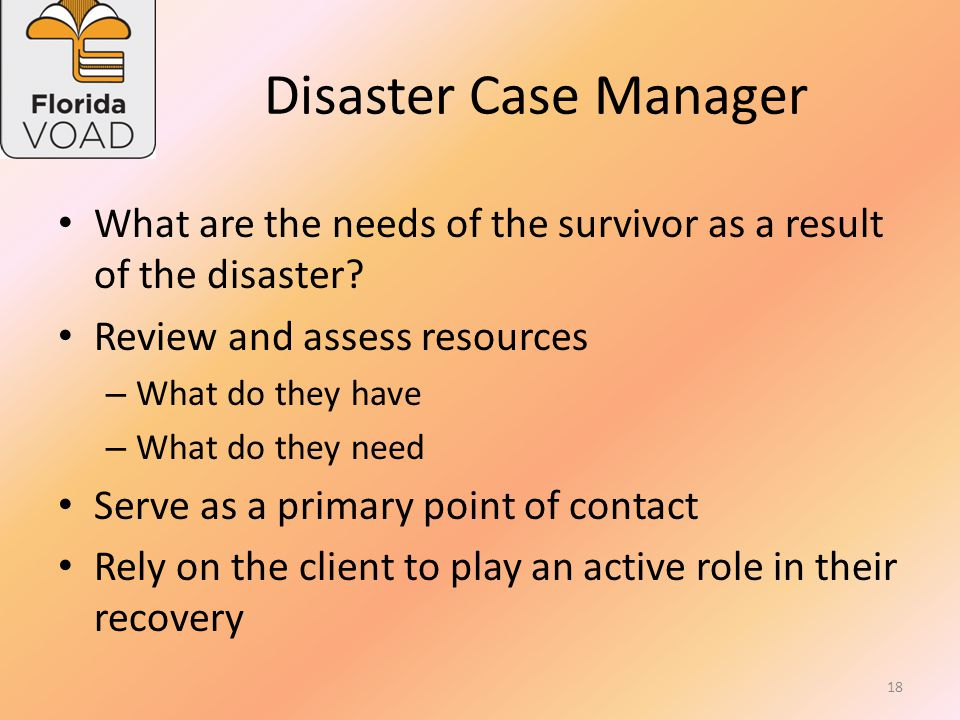 Goal Move the survivor from where they are as a result of the disaster to where they want to be